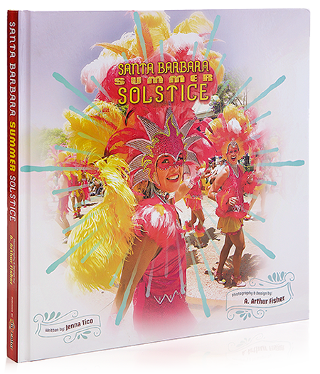 In Color Publishes Coffee Table Book About Santa Barbara Summer Solstice Celebration